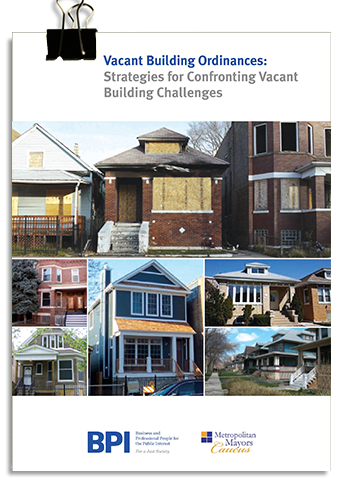 Vacant Building Ordinances: Strategies for Confronting Vacant Building Challenges